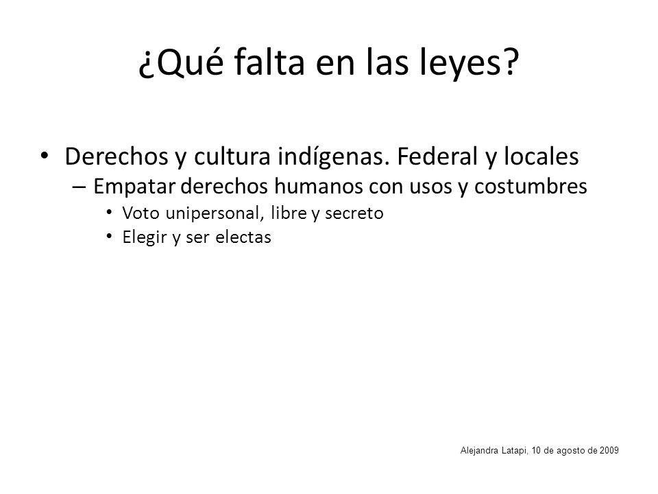 ¿Qué falta en las leyes. Derechos y cultura indígenas.