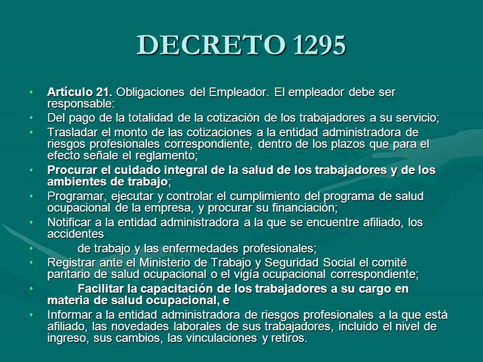 DECRETO 1295 Artículo 22.Obligaciones de los trabajadores.