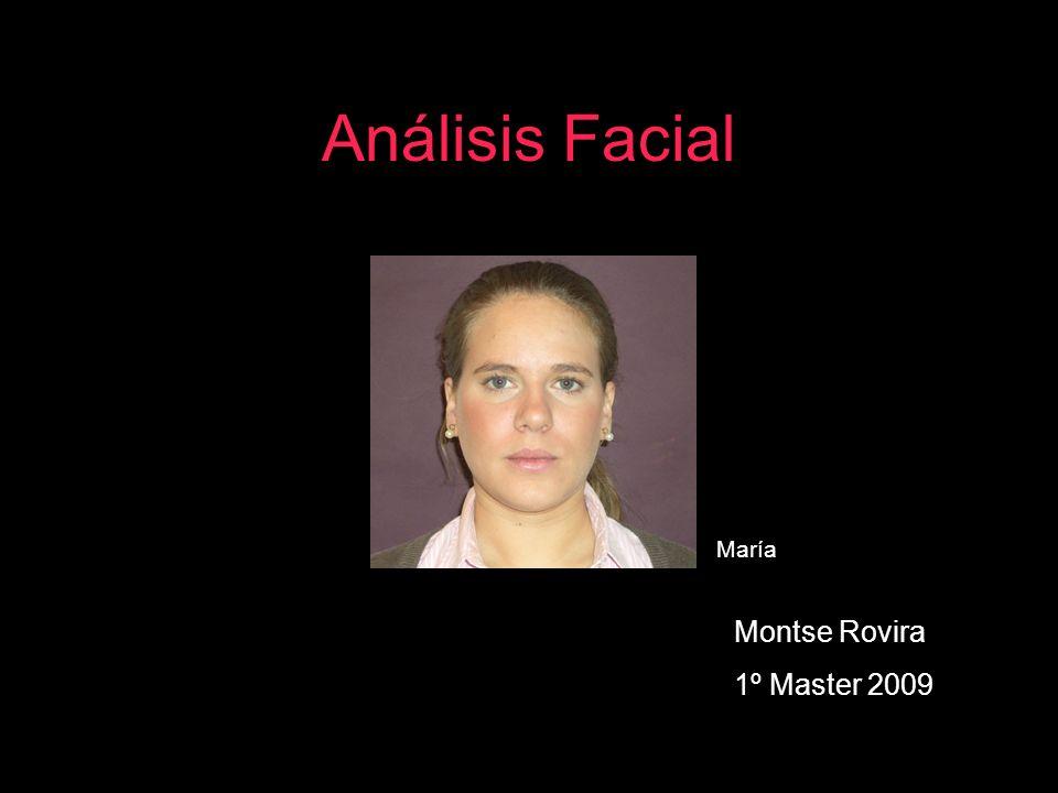 Análisis Facial Montse Rovira 1º Master 2009 María