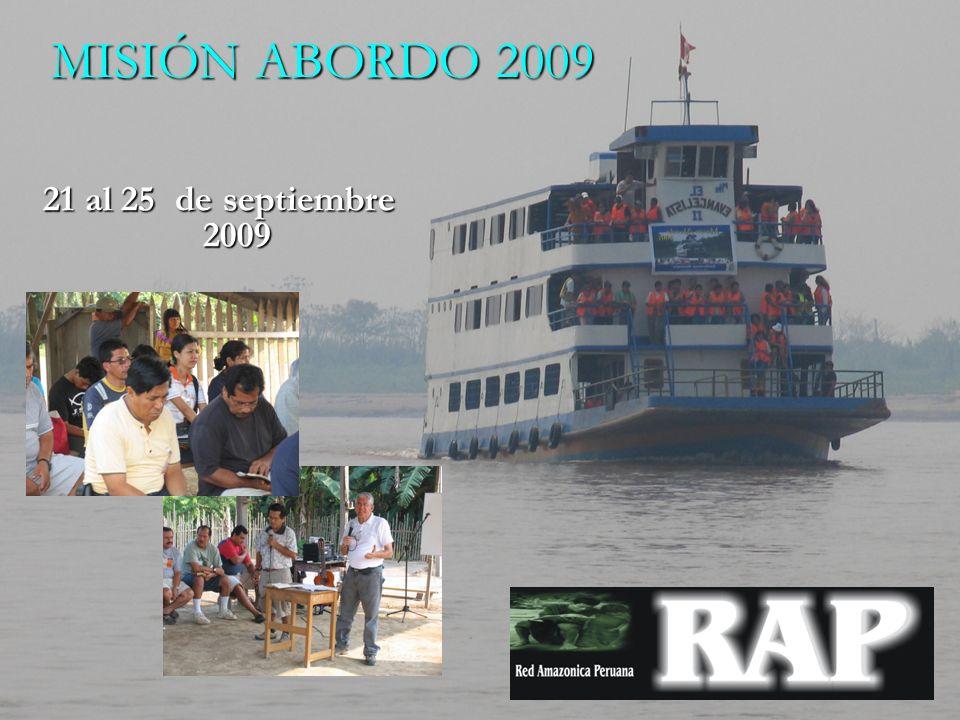 21 al 25 de septiembre 2009 MISIÓN ABORDO 2009