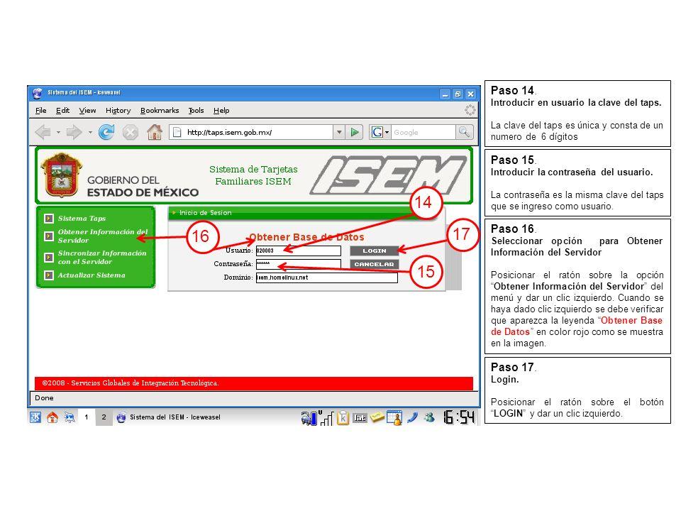 14 15 16 17 Paso 14. Introducir en usuario la clave del taps.