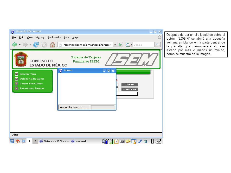 Después de dar un clic izquierdo sobre el botón LOGIN se abrirá una pequeña ventana en blanco en la parte central de la pantalla que permanecerá en ese estado por mas o menos un minuto, como se muestra en la imagen.
