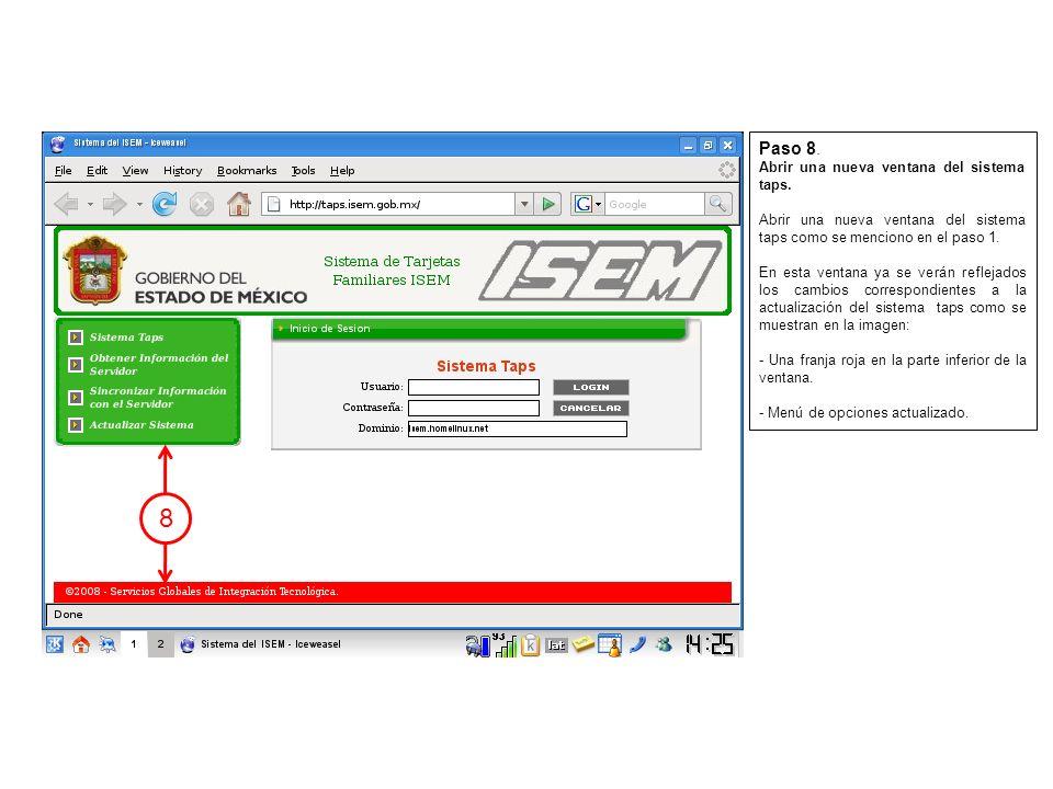 9 10 11 12 Paso 9.Introducir en usuario la clave del taps.