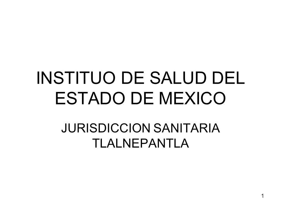 1 INSTITUO DE SALUD DEL ESTADO DE MEXICO JURISDICCION SANITARIA TLALNEPANTLA