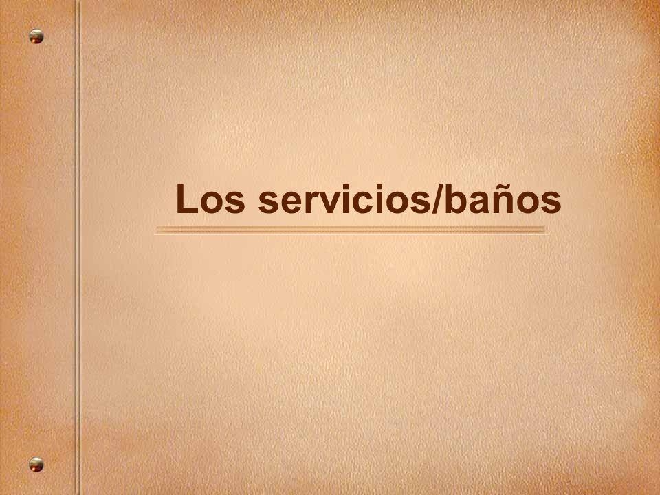 Los servicios/baños