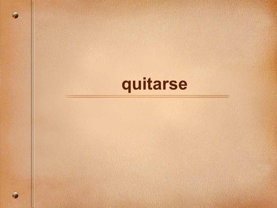 quitarse