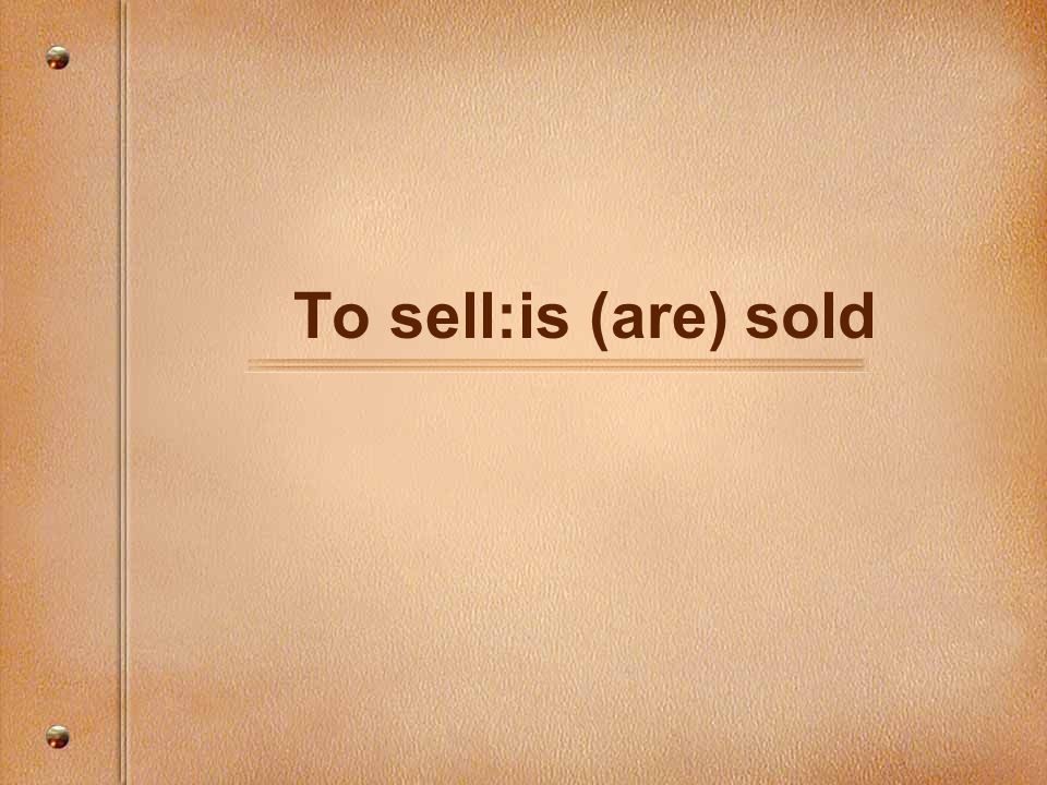 To sell:is (are) sold
