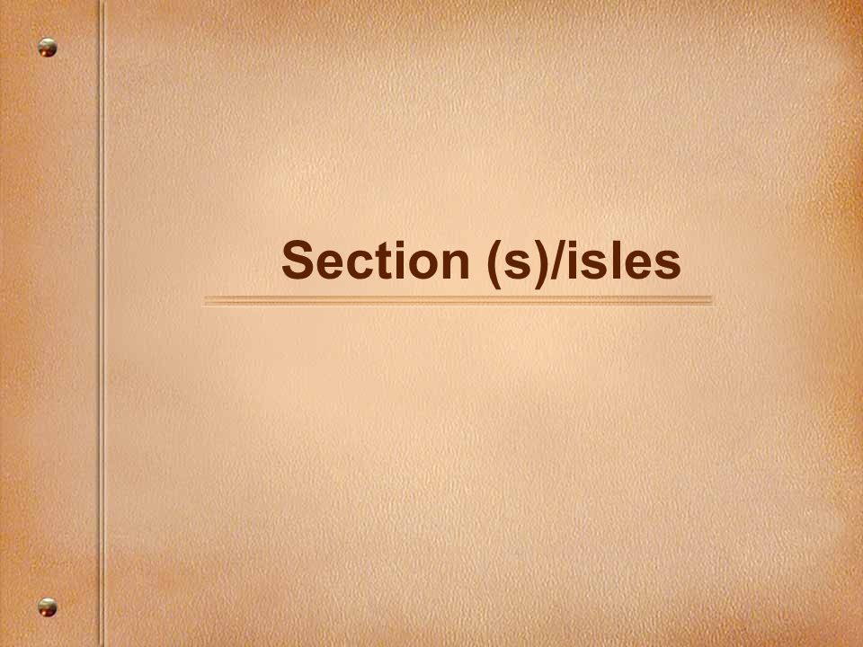 Section (s)/isles
