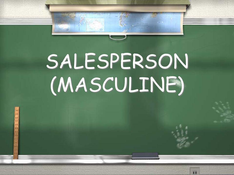 SALESPERSON (MASCULINE)