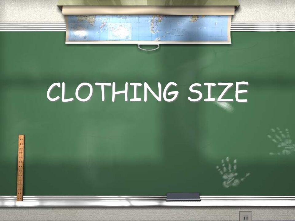 CLOTHING SIZE