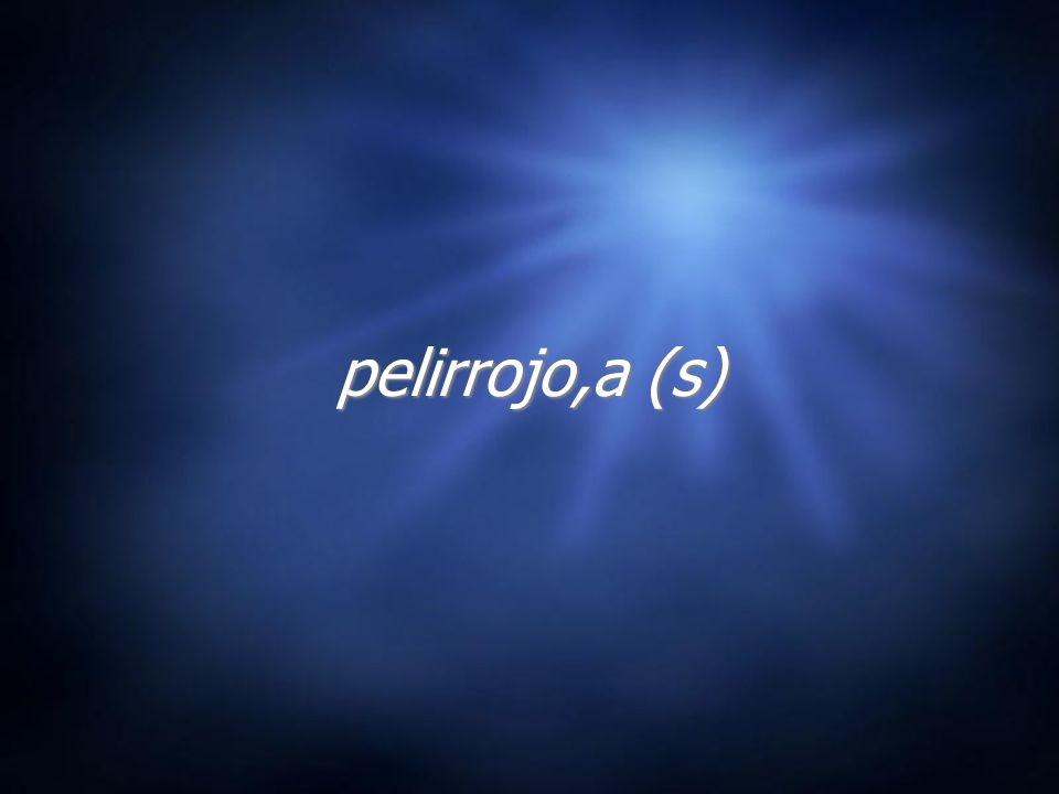 pelirrojo,a (s)