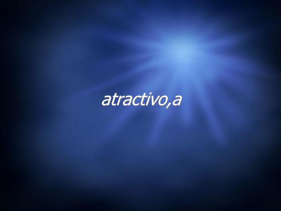 atractivo,a