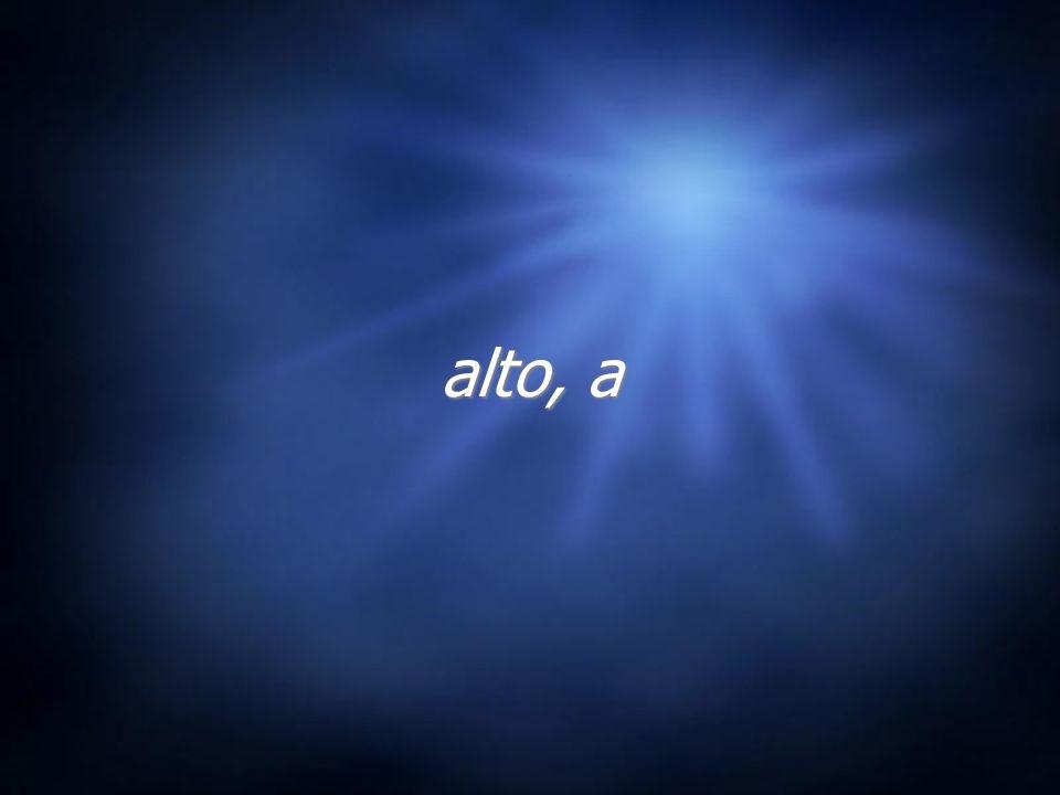 alto, a