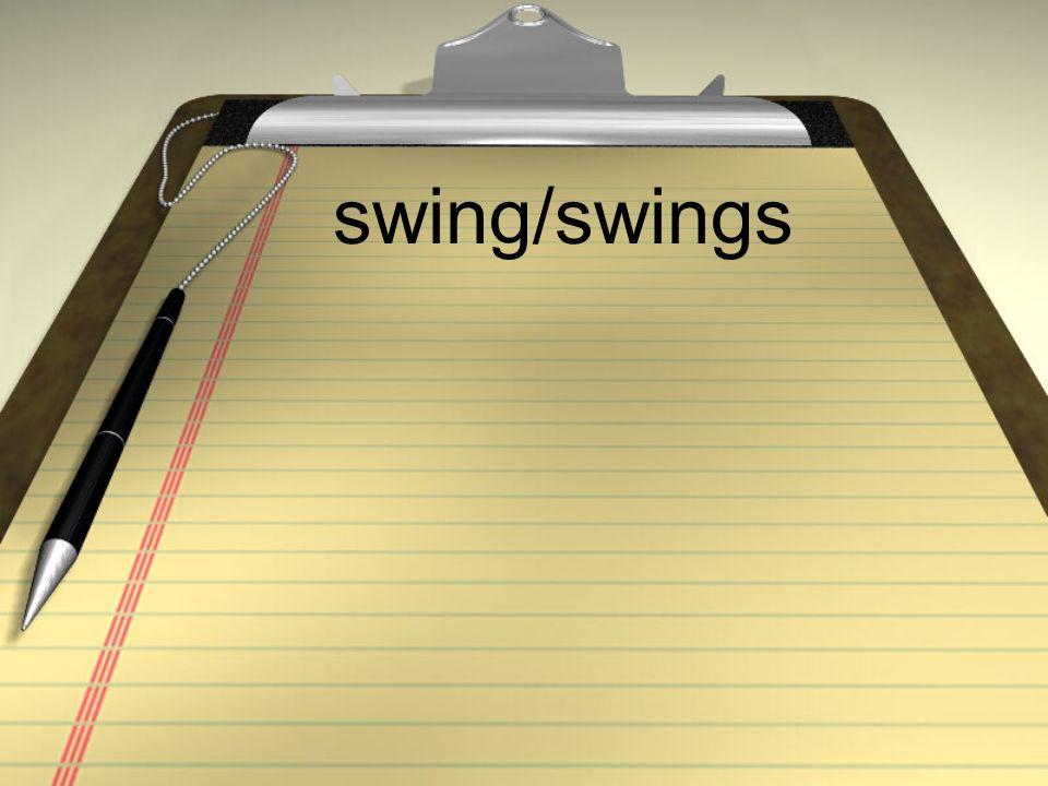 swing/swings