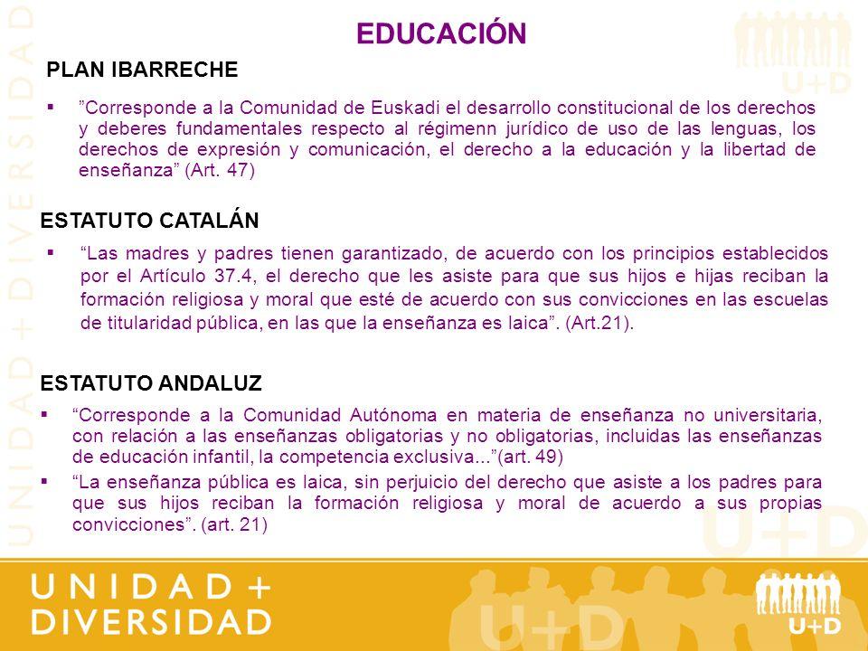 EDUCACIÓN Corresponde a la Comunidad Autónoma en materia de enseñanza no universitaria, con relación a las enseñanzas obligatorias y no obligatorias,