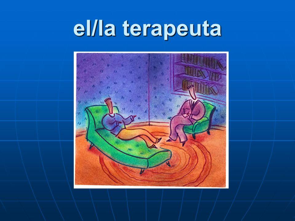 el/la terapeuta