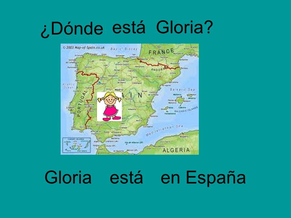 ¿Dónde Gloria Gloria?está en España