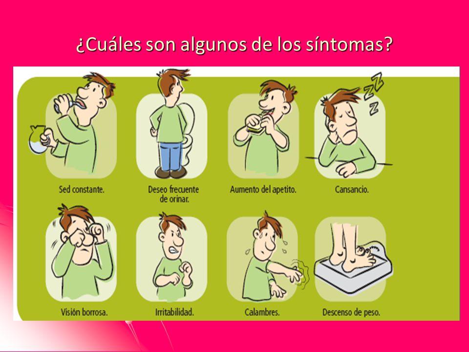 ¿Cuáles son algunos de los síntomas?