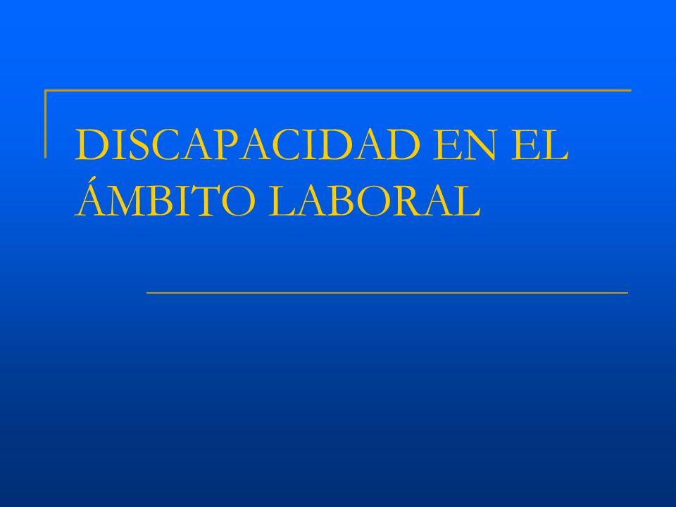 DISCAPACIDAD EN EL ÁMBITO LABORAL