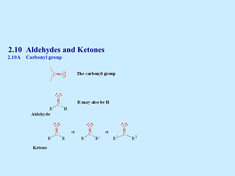 Aldehydes: