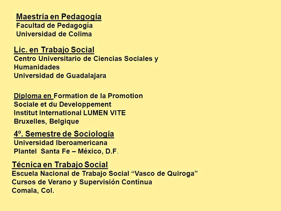Maestría en Pedagogía Facultad de Pedagogía Universidad de Colima Lic.
