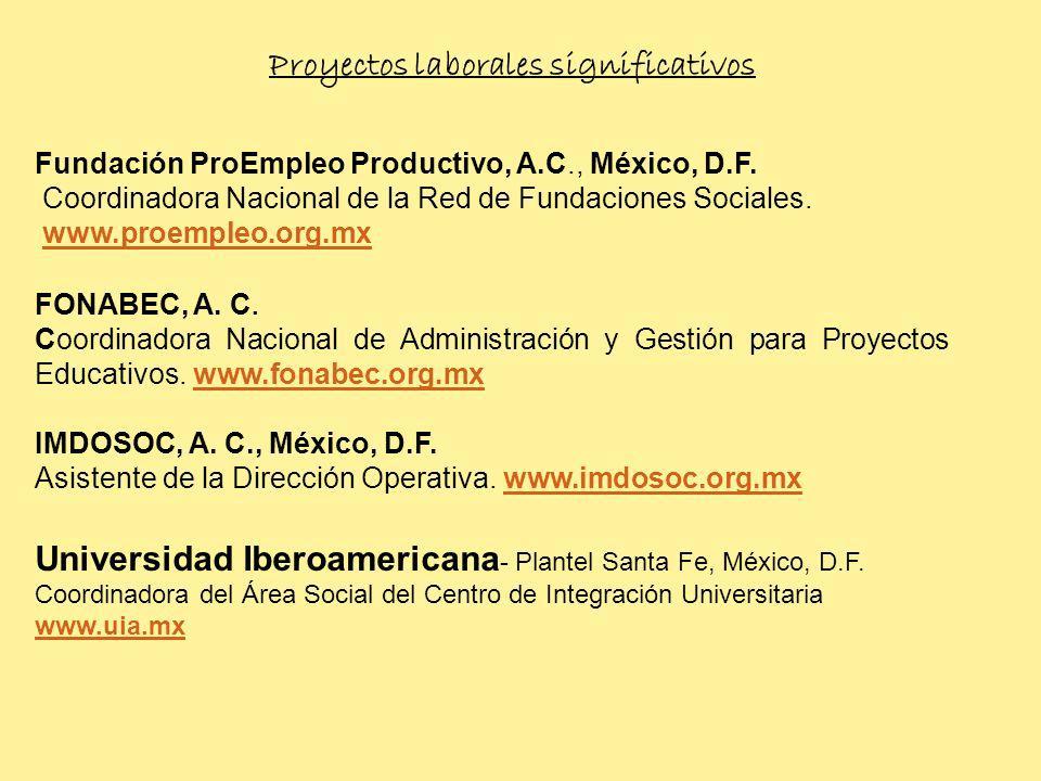Proyectos laborales significativos FONABEC, A.C.