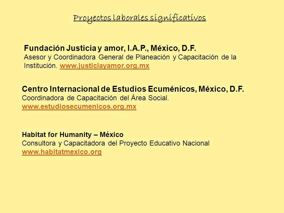 Proyectos laborales significativos Fundación Justicia y amor, I.A.P., México, D.F.
