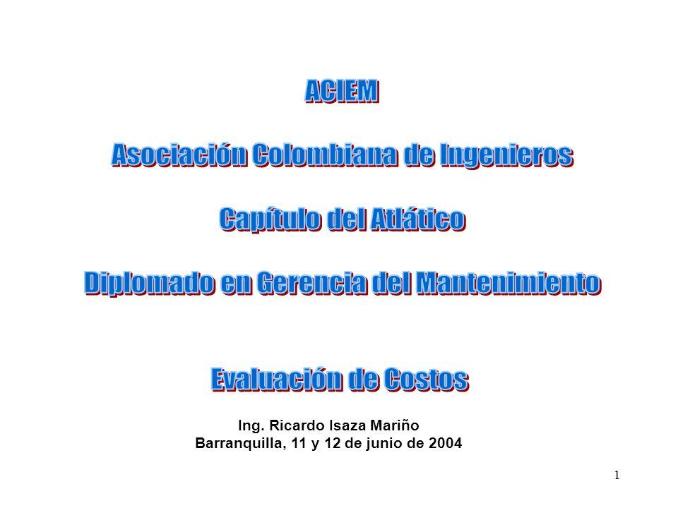 1 Ing. Ricardo Isaza Mariño Barranquilla, 11 y 12 de junio de 2004