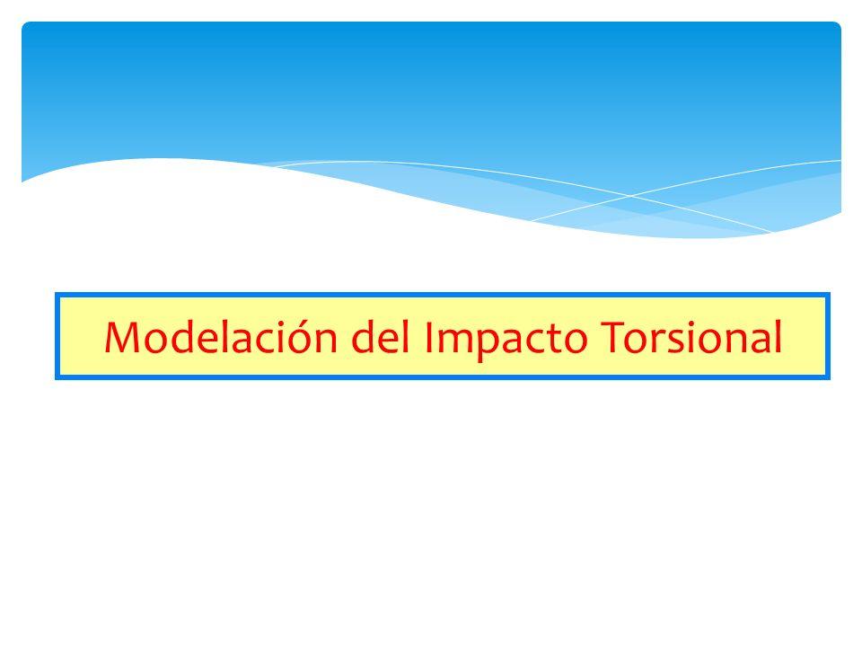 Modelación del Impacto Torsional