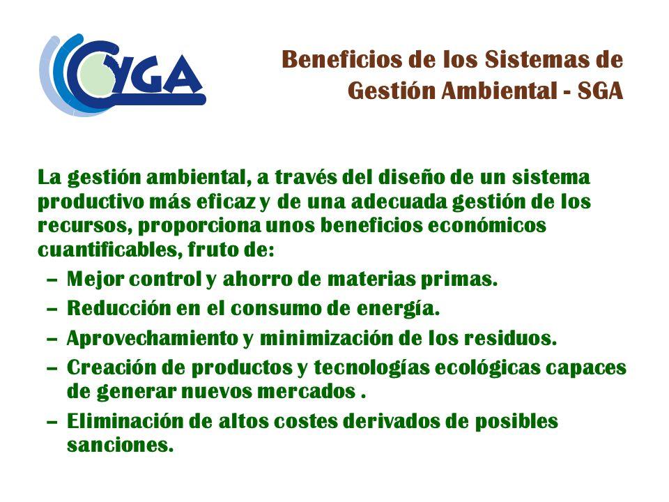 Implementación de un Sistema de Gestión Ambiental - SGA Definición de la política ambiental Es esencial definir por escrito la política de actuación en materia ambiental y comunicar a las partes interesadas de la organización hacia dónde se dirige la empresa.