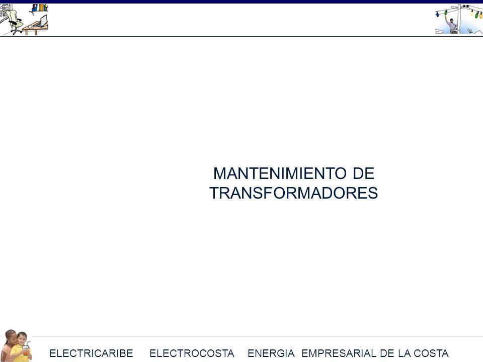 ELECTRICARIBE ELECTROCOSTA ENERGIA EMPRESARIAL DE LA COSTA MANTENIMIENTO DE TRANSFORMADORES