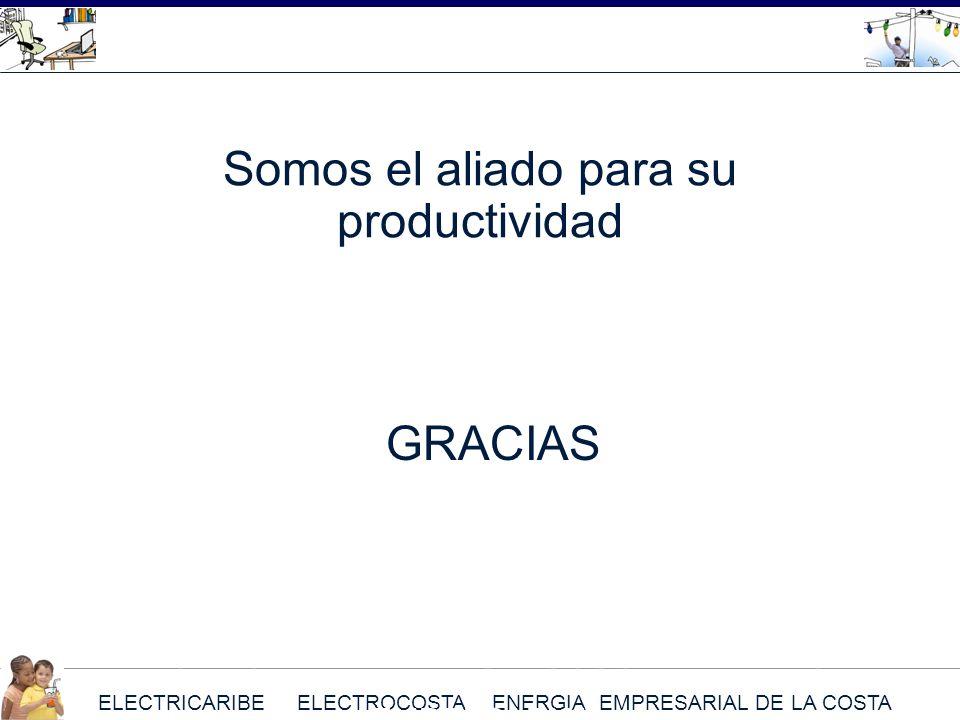 ELECTRICARIBE ELECTROCOSTA ENERGIA EMPRESARIAL DE LA COSTA Somos el aliado para su productividad GRACIAS ELECTRICARIBE ELECTROCOSTA ENERGIA EMPRESARIA