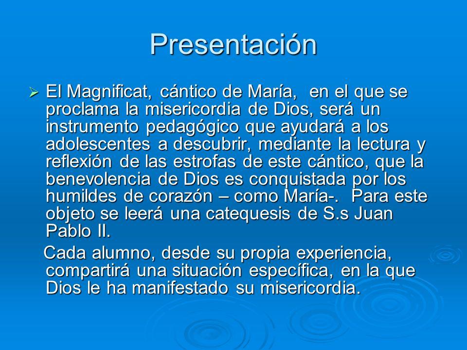 Magníficat Paola Andrea Morales Fecha: 13 de Junio 2007 paolasamaritana@gmail.compmoralesprf313