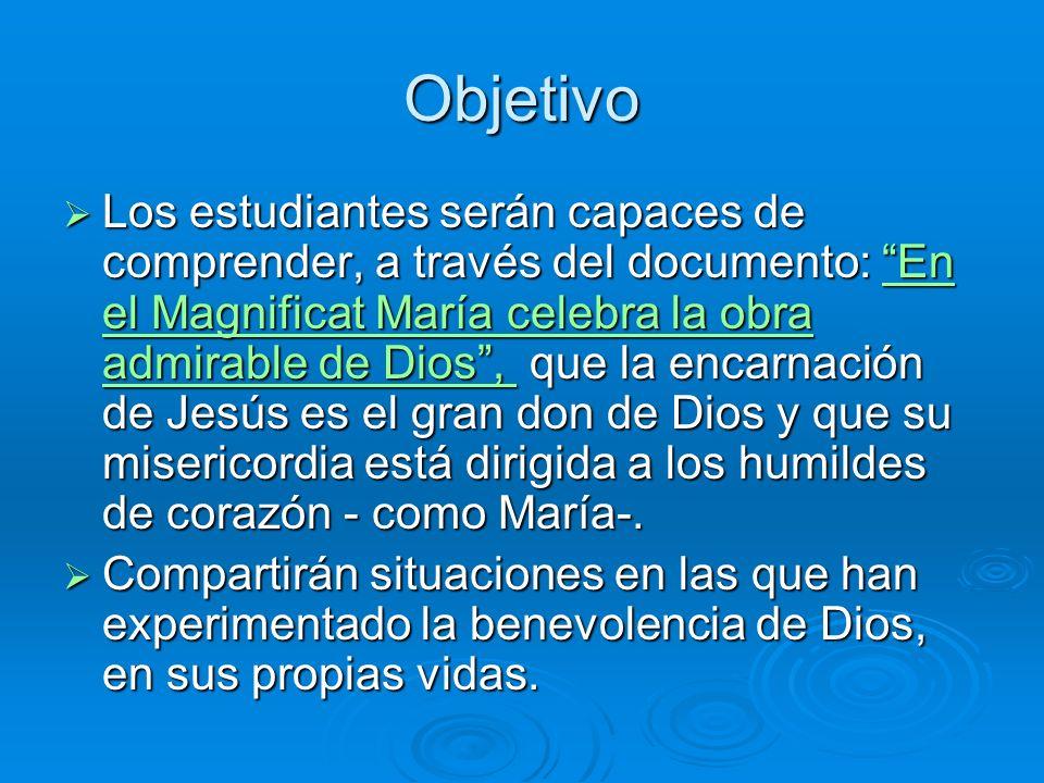 Presentación El Magnificat, cántico de María, en el que se proclama la misericordia de Dios, será un instrumento pedagógico que ayudará a los adolesce