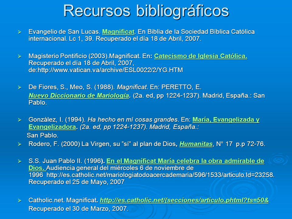Recursos bibliográficos Evangelio de San Lucas.Magnificat.