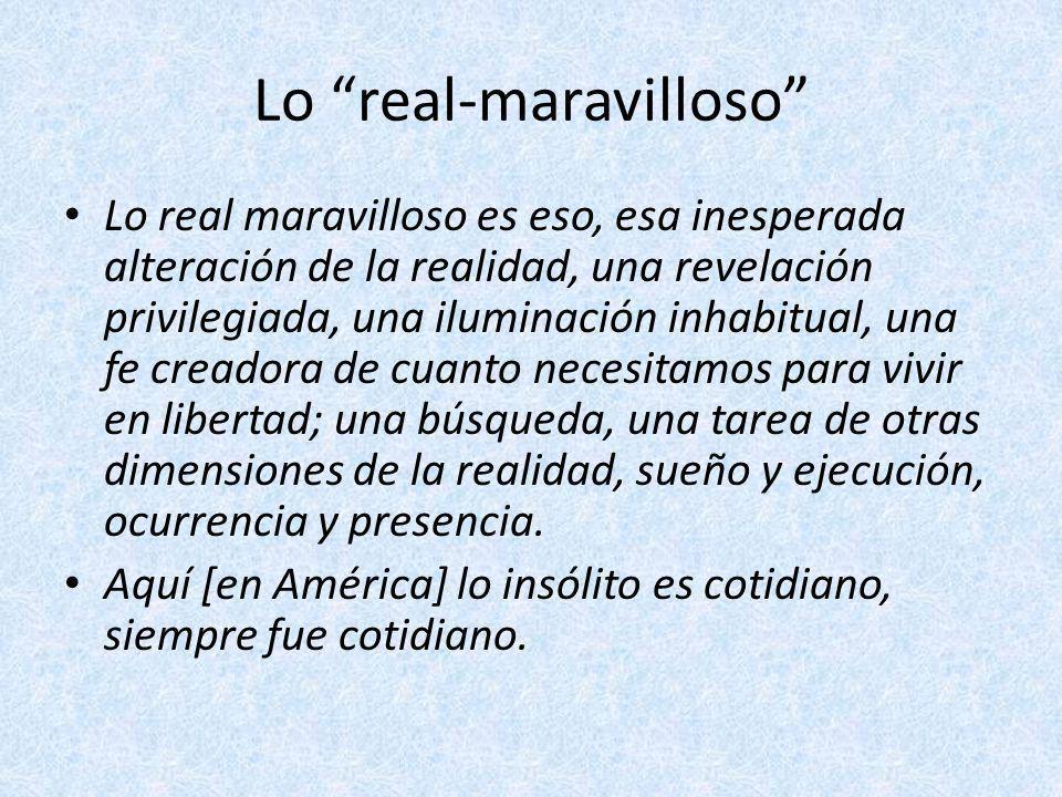Lo real-maravilloso, el surrealismo y el realismo mágico Surrealismo y lo real-maravilloso – El surrealismo es una creación artificial de lo maravilloso – Lo real-maravilloso es una indagación de lo maravilloso que ya está en la realidad americana Realismo mágico y lo real-maravilloso – El realismo mágico es una forma de retratar la realidad – Lo real maravilloso es una cualidad de la realidad