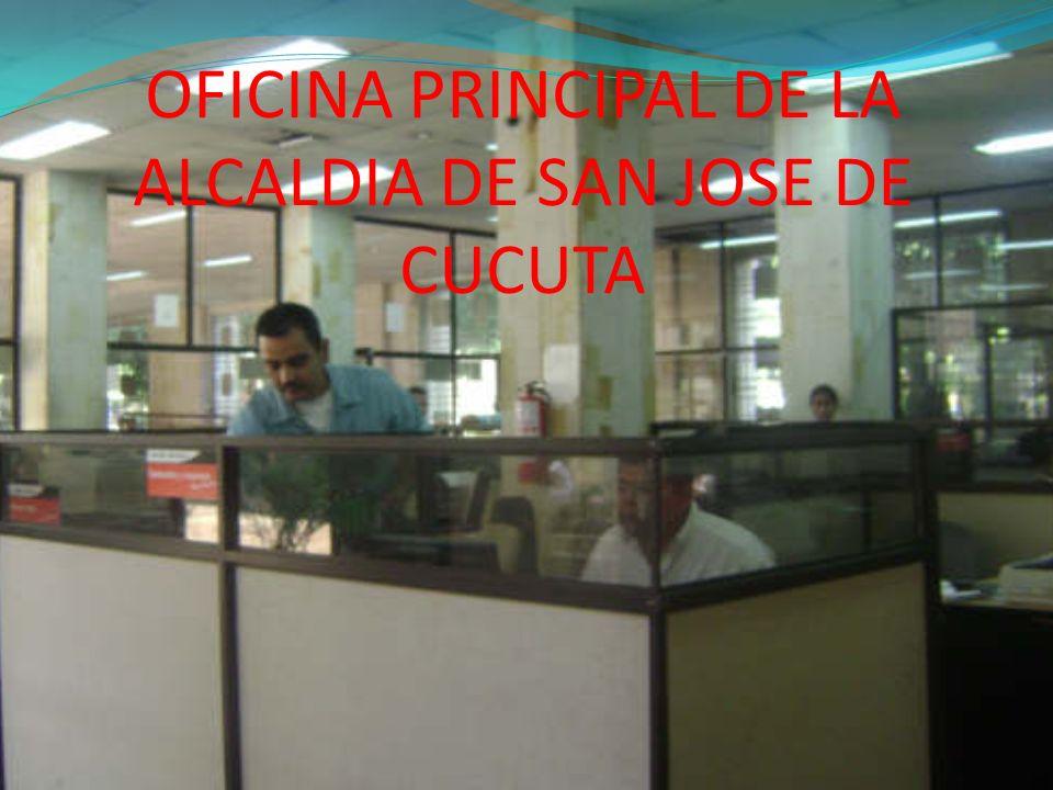 OFICINA PRINCIPAL DE LA ALCALDIA DE SAN JOSE DE CUCUTA