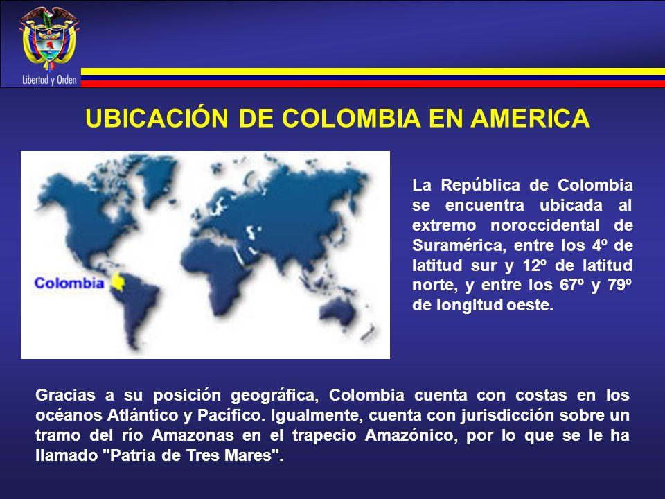 UBICACIÓN DE COLOMBIA EN AMERICA La República de Colombia se encuentra ubicada al extremo noroccidental de Suramérica, entre los 4º de latitud sur y 1