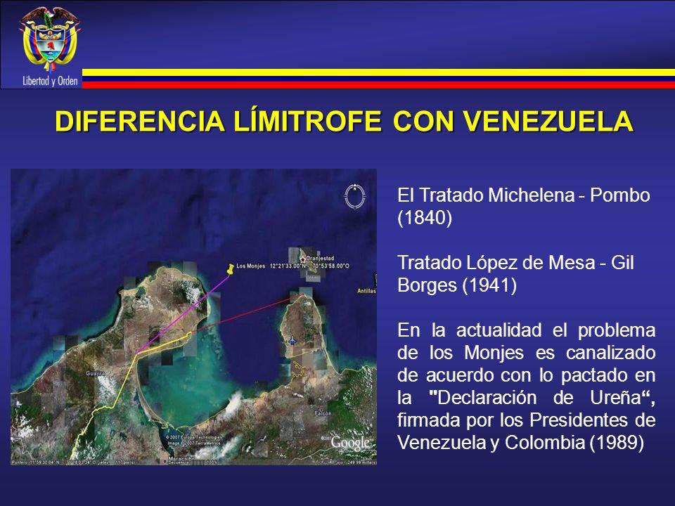 DIFERENCIA LÍMITROFE CON VENEZUELA El Tratado Michelena - Pombo (1840) Tratado López de Mesa - Gil Borges (1941) En la actualidad el problema de los M