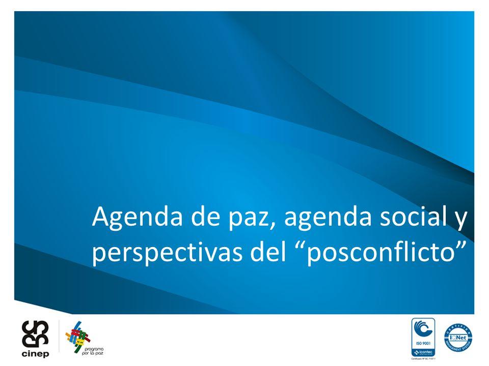 Agenda de paz, agenda social y perspectivas del posconflicto