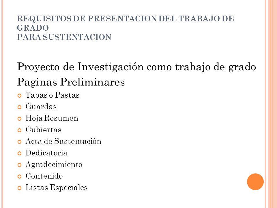 REQUISITOS DE PRESENTACION DEL TRABAJO DE GRADO PARA SUSTENTACION 2.