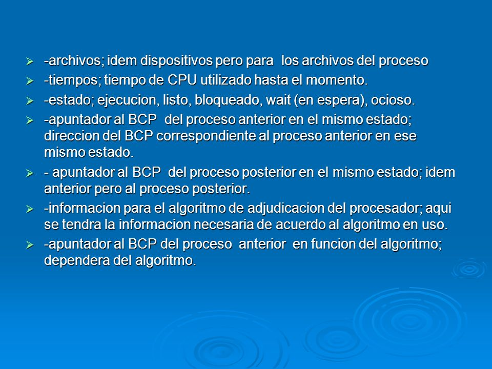 -archivos; idem dispositivos pero para los archivos del proceso -archivos; idem dispositivos pero para los archivos del proceso -tiempos; tiempo de CP