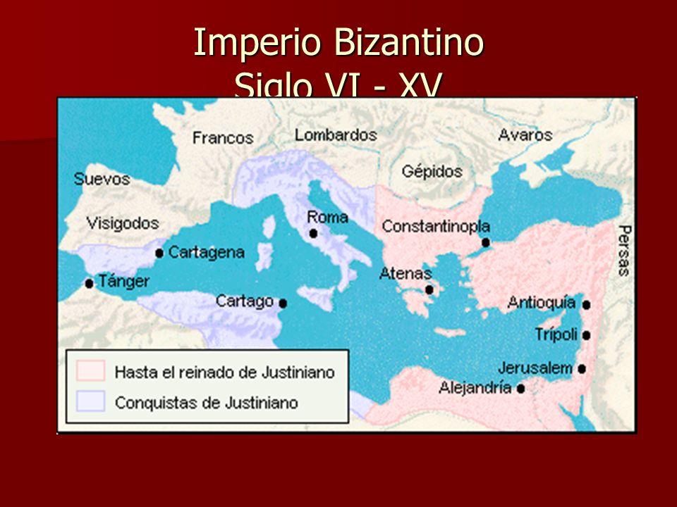 Imperio Bizantino Siglo VI - XV