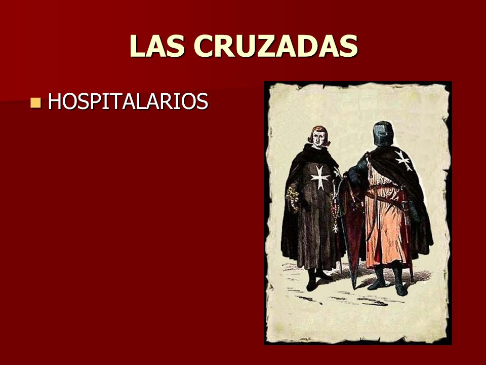 LAS CRUZADAS HOSPITALARIOS HOSPITALARIOS