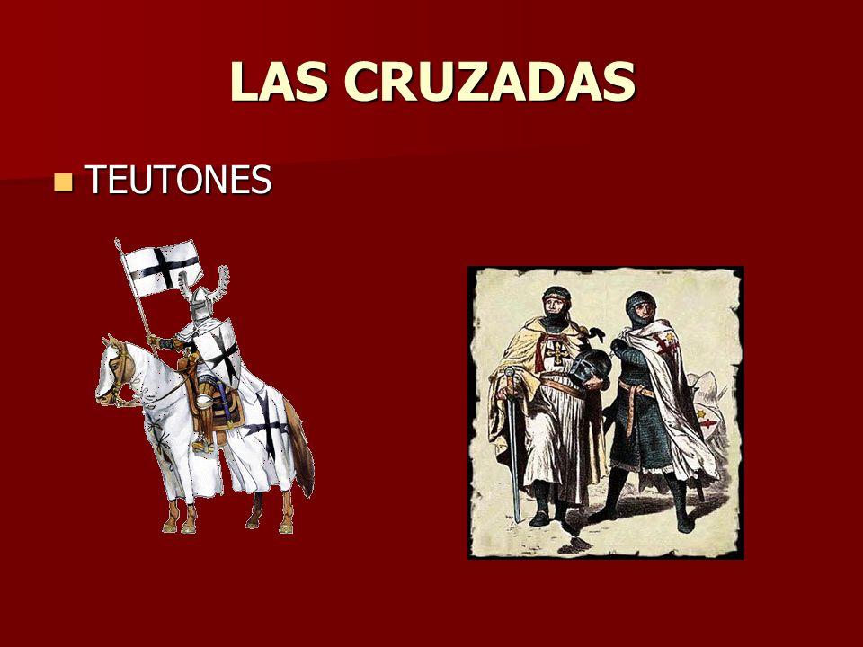 LAS CRUZADAS TEUTONES TEUTONES