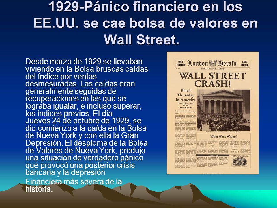 1929-Pánico financiero en los EE.UU. se cae bolsa de valores en Wall Street. 1929-Pánico financiero en los EE.UU. se cae bolsa de valores en Wall Stre