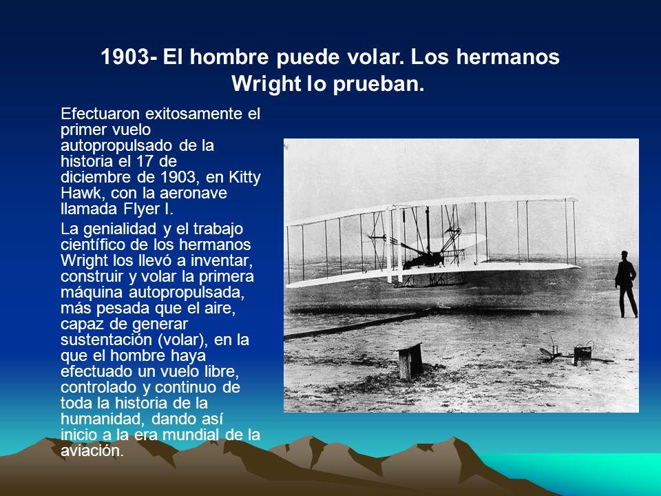 Efectuaron exitosamente el primer vuelo autopropulsado de la historia el 17 de diciembre de 1903, en Kitty Hawk, con la aeronave llamada Flyer I. La g