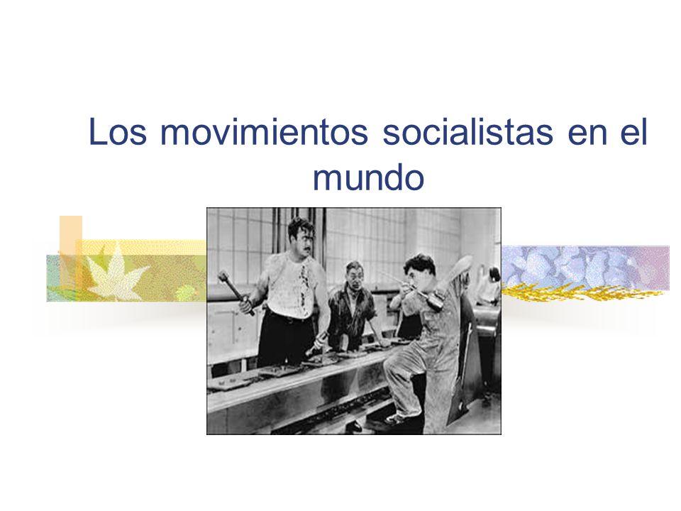 Los movimientos socialistas en el mundo