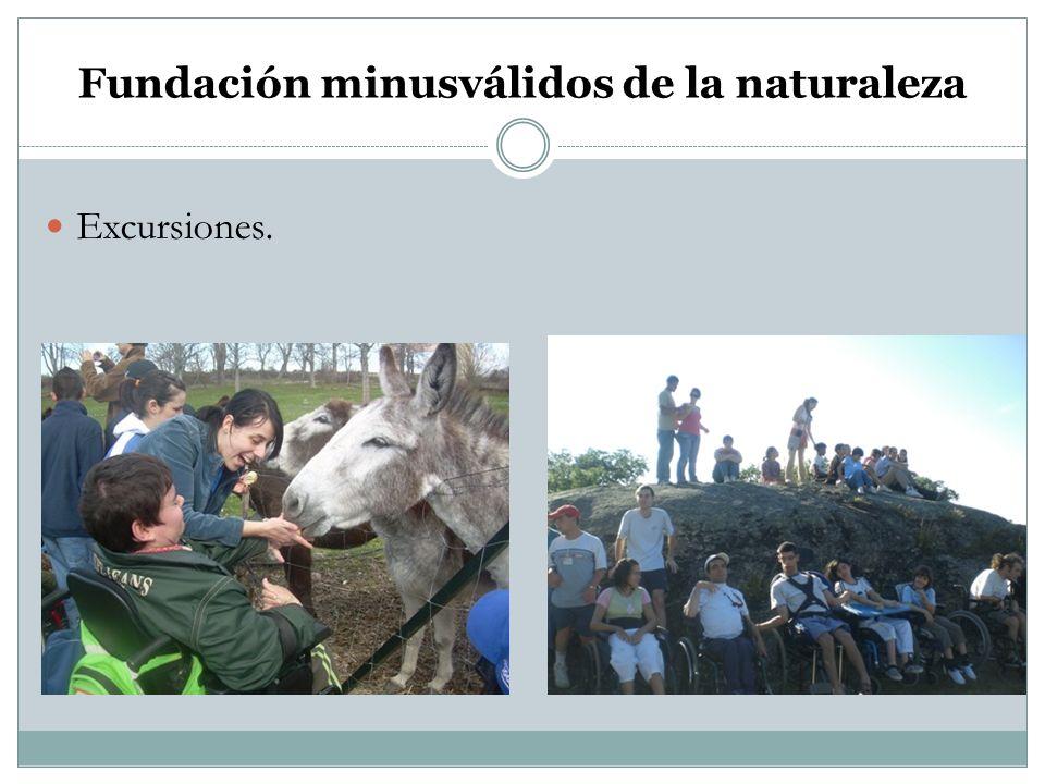 Fundación minusválidos de la naturaleza Excursiones.