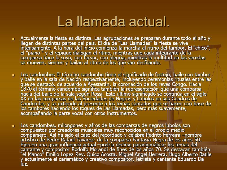 Origen y significado religioso-social El candombe es supervivencia del acervo ancestral africano de raíz bantú traído por los negros llegados al Rio de la Plata.